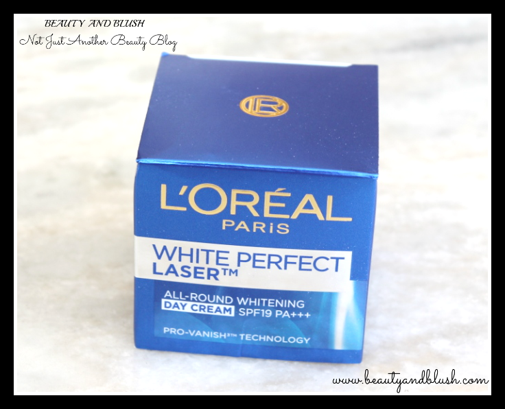 L'Oreal Paris White Perfect Laser All-Round Whitening Day Cream SPF 19 PA+++ Review - Beauty and Blush