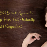 4000 Year Old Secret Ayurveda Remedy to Stop Hair Fall Instantly with just 1 Ingredient