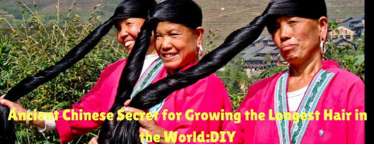 ancient chinese secret for growing the longest hair in the