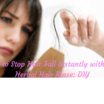 How to Stop Hair Fall Instantly with this Herbal Hair Rinse: DIY