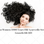 Indian Women 4000 Years Old Ayurvedic Secret Hair Growth Oil: DIY