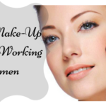Quick Make-Up Tips for Working Women
