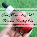 Juicy Chemistry Cold Pressed Rosehip Oil Review