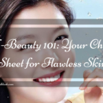 K-Beauty 101: Your Cheat Sheet for Flawless Skin